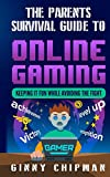 The Parents Survival Guide to Online Gaming: Keeping it fun