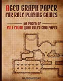 Aged Graph Paper for Role Playing Games: 60 Blank pages of Full Color Quad Ruled Grid Paper   Stained Antique Map Look   1/4 inch Squares Edge-to-Egde Grid (RPG Arsenal)