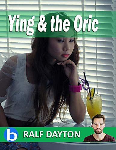 Ying & The Oric: Chinese woman Meets Ultimate Humiliation (English Edition)