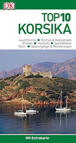 Top 10 Reiseführer Korsika: mit Extra-Karte und kulinarischem Sprachführer zum Herausnehmen