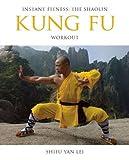 Shi, S: Kung Fu (Instant Fitness) - Shifu Yan Lei Shi