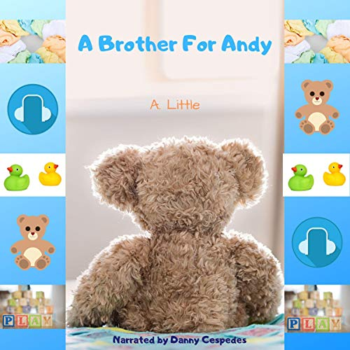 A Brother for Andy Audiobook By A. Little cover art