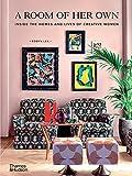 彼女自身の部屋:創造的な女性の家と生活の中