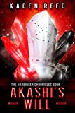 Akashi's Will: The Harbinger Chronicles, Book One: 1