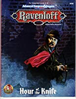 Hour of the Knife: Ravenloft Adventure: (Advanced Dungeons & Dragons 2nd Edition) 1560768924 Book Cover
