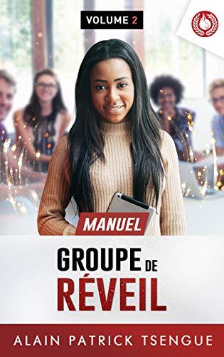 Manuel Groupe de réveil: Volume 2
