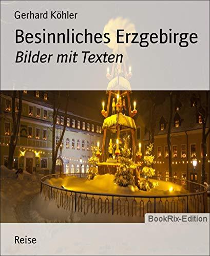 Besinnliches Erzgebirge: Bilder mit Texten