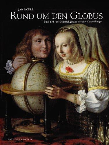 Rund um den Globus: Über Erd- und Himmelsgloben und ihre Darstellung