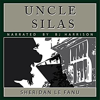 Uncle Silas [Classic Tales Edition] audiobook cover art