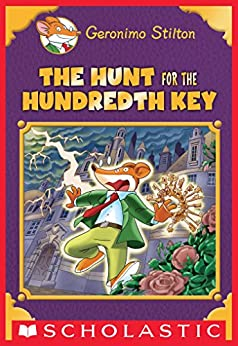 The Hunt for the 100th Key (Geronimo Stilton Special Edition) by [Geronimo Stilton]
