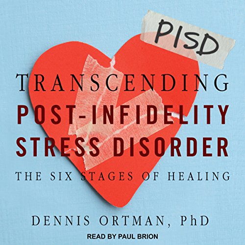 Transcending Post-Infidelity Stress Disorder cover art