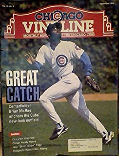 Centerfielder Brian McRae Anchors the Cubs' New Look Outfield / Ed Lynch Interview / Closer Randy Myers / Prospects Kieschnick, Adams - (Chicago Cubs Vine Line - Volume 10, Number 9, September 1995)