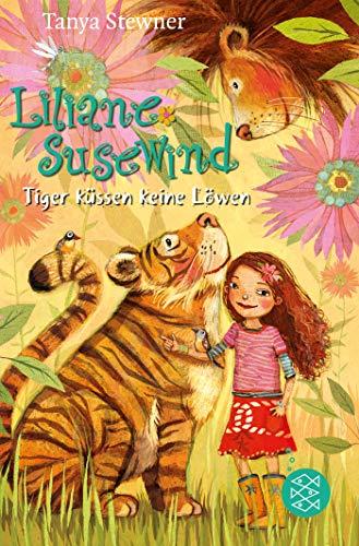 Liliane Susewind – Tiger küssen keine Löwen (Liliane Susewind ab 8, Band 2)