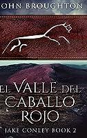 El Valle del Caballo Rojo