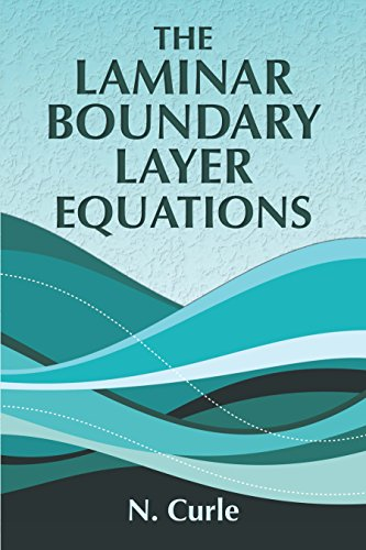 The Laminar Boundary Layer Equations (Dover Books on Physics) (English Edition)