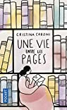 Une vie entre les pages par Caboni