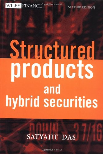 Download Structured Products & Hybrid Securities (Wiley Frontiers in Finance) 0471847755