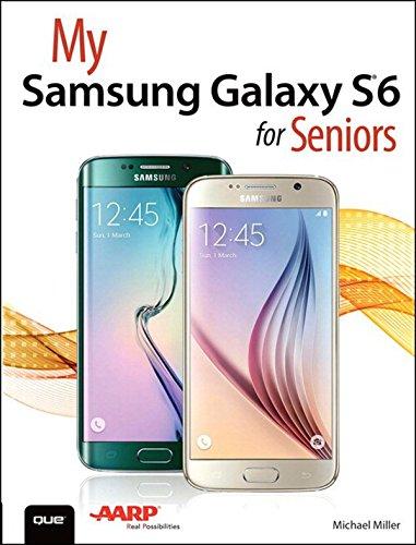 My Samsung Galaxy S6 for Seniors (My...) (English Edition)