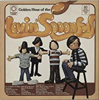 Golden Hour Of The Lovin' Spoonful's Greatest Hits