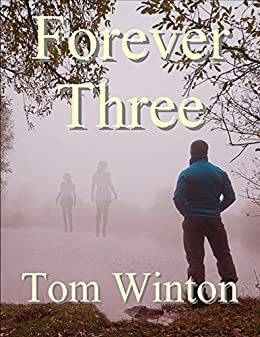 Forever Three by [Tom Winton]