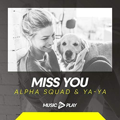 Alpha Squad & Ya-Ya