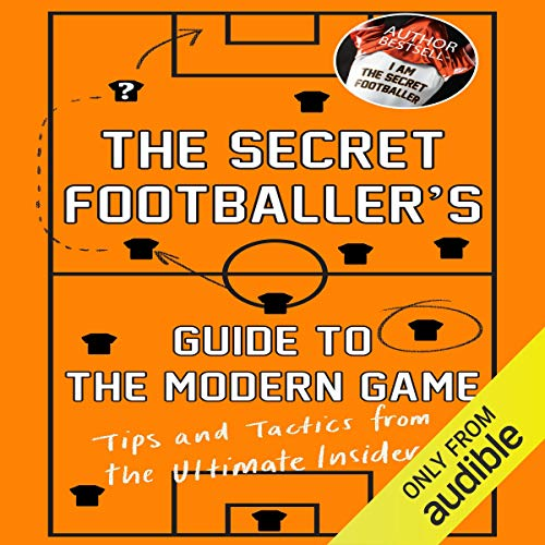 Couverture de The Secret Footballer's Guide to the Modern Game