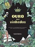 Ouro nos Vinhedos (Em Portugues do Brasil)