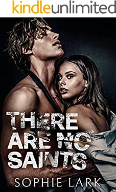 There Are No Saints (Sinners Duet Book 1)