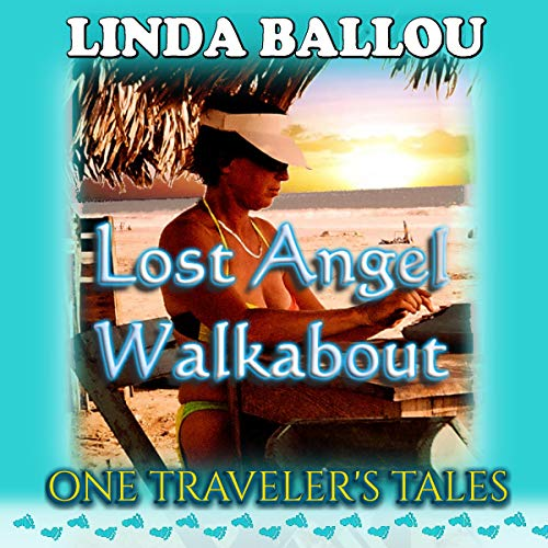 Lost Angel Walkabout Audiobook By Linda Ballou cover art