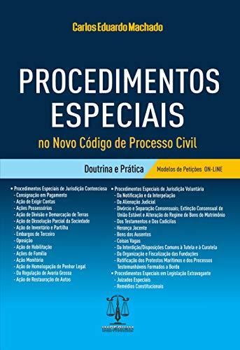 Procedimentos Especiais No Novo Codigo De Processo Civil - Doutrina E Prática