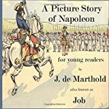 A Picture Story of Napoleon: for young readers