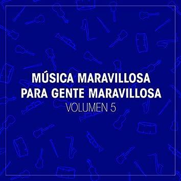 Música Maravillosa para Gente Maravillosa (Vol. 5)