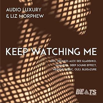 Keep Watching Me (feat. Liz Morphew)