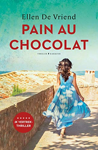 Pain au chocolat (Dutch Edition) PDF Books