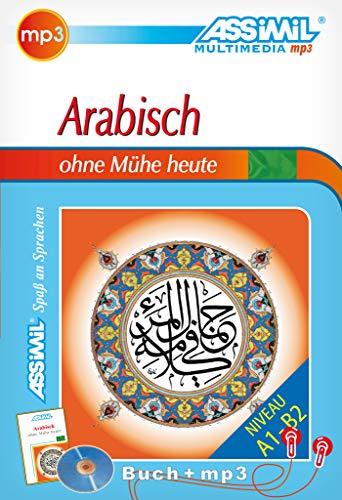 ASSiMiL Arabisch ohne Mühe heute - MP3-Sprachkurs - Niveau A1-B2: Selbstlernkurs in deutscher Sprache, Lehrbuch + 1 MP3-CD