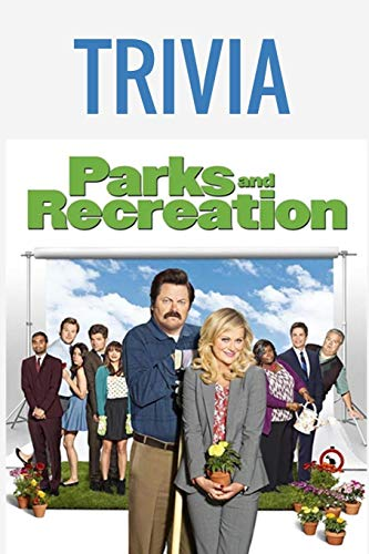 Compare Textbook Prices for Parks And Recreation Trivia: Trivia Quiz Game Book  ISBN 9798555690418 by Shaddock, Mr Mark