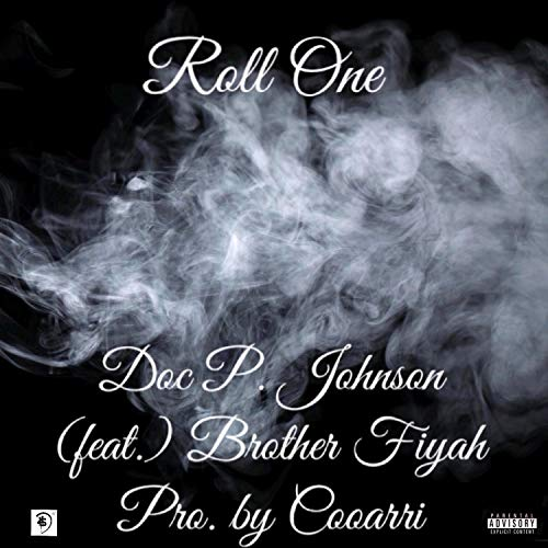 Roll One (feat. Brother Fiyah) [Explicit]