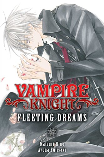 VAMPIRE KNIGHT FLEETING DREAMS SC NOVEL