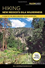 Hiking New Mexico's Gila Wilderness: A Guide to the Area's Greatest Hiking Adventures (Regional Hiking Series)