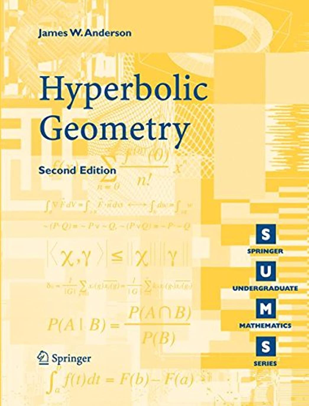 殺す元に戻す交差点Hyperbolic Geometry (Springer Undergraduate Mathematics Series)