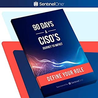 90 Days: A CISO's Journey to Impact cover art