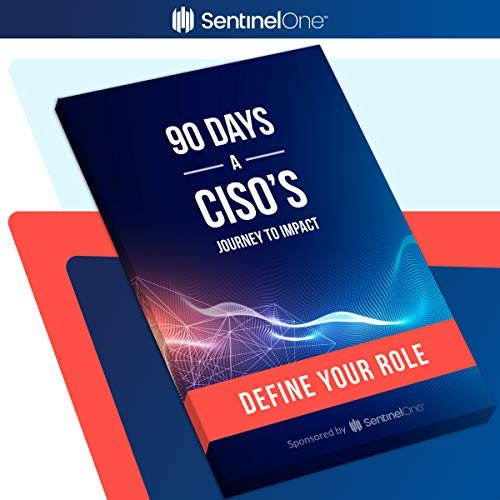 90 Days: A CISO's Journey to Impact audiobook cover art