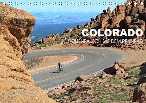 Colorado - Höhenrausch mit dem Rennrad (Tischkalender 2021 DIN A5 quer)