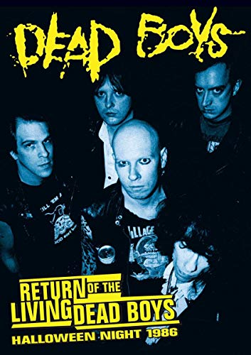 Dead Boys - Return of the Living Dead Boys