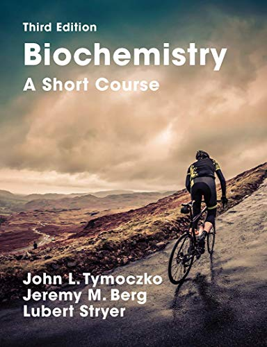 Biochemistry: A Short Course: Third Edition