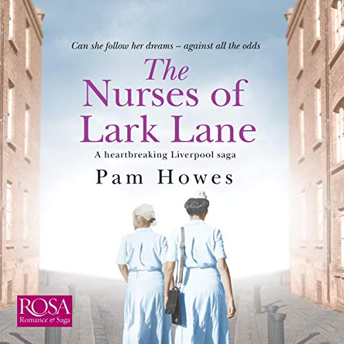 The Nurses of Lark Lane audiobook cover art