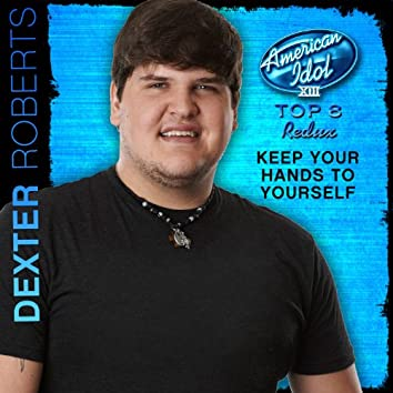 Keep Your Hands to Yourself (American Idol Performance)