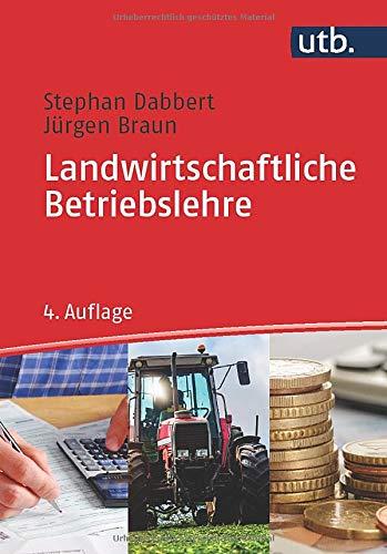 Landwirtschaftliche Betriebslehre (Grundwissen Bachelor)