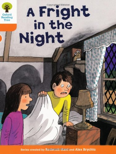 Oxford Reading Tree: Level 6: More Stories A: A Fright in the Nightの詳細を見る