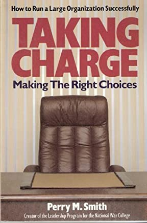 Taking charge: Making the right choices